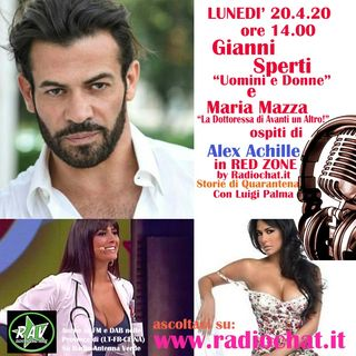Gianni Sperti e Maria Mazza ospiti di Alex Achille in RED ZONE by Radiochat.it