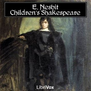 As You Like It The Children's Shakespeare by Edith Nesbit Free Audiobook Kids Club