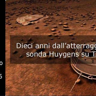 Le storie di Nonno Apollo 76 – 10 anni dall'atterraggio della sonda Huygens su Titano