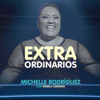 Extraordinarios- Michelle Rodriguez