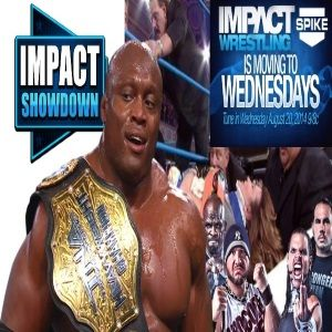 Episode 114: Impact Showdown (8-14-14)