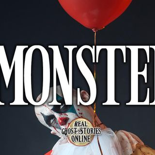 Monster | Haunted, Ghost Stories, Supernatural