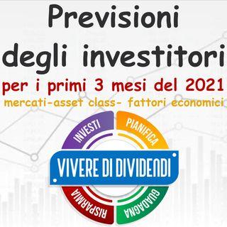 Previsioni degli investitori per i primi 3 mesi del 2021   mercati   asset class   fattori economici