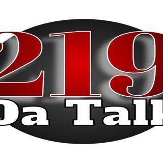 219 Da Talk