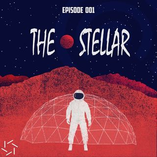 TheStellar Radio Episode 001