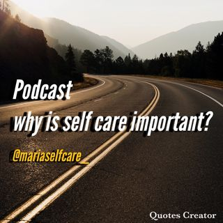 My very first episode with Spreaker Studio self care