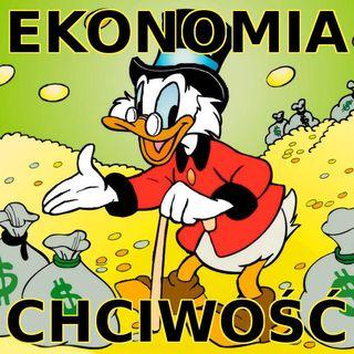 Podkast 13 - Ekonomia i chciwość