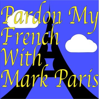 Pardon My French #6 - Alec Pace