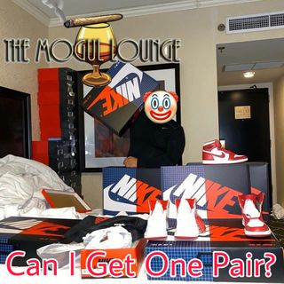 The Mogul Lounge Episode 217: Can I Get One Pair?