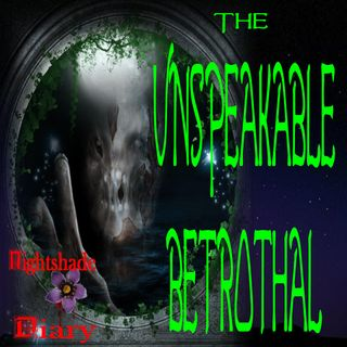 The Unspeakable Betrothal | Night Creature Story | Podcast