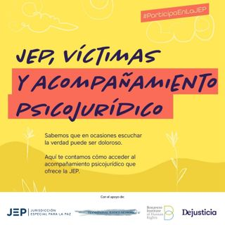 JEP, víctimas y acompañamiento psicojurídico