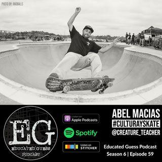 EP059: Abel Macias | Profesor de Chicana/o Studies | Cultura y Skate