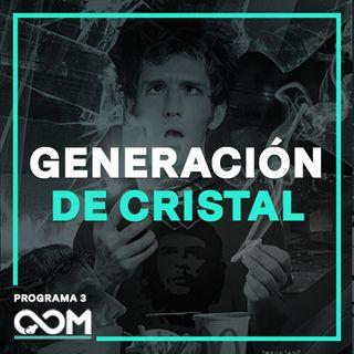 La Verdad de la Generación de Cristal