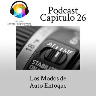 Capítulo 26 Podcast - Modos de AutoEnfoque