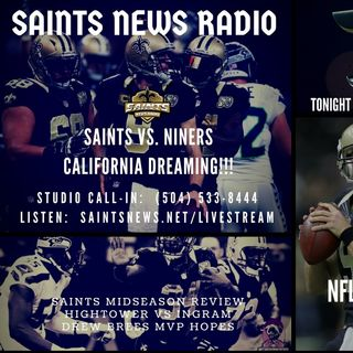 Saints News Radio:  Saints Midseason Review and 49ers Game Preview