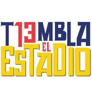 TIEMBLA EL ESTADIO Temporada 3 programa 018. Mayo 17, 2019.