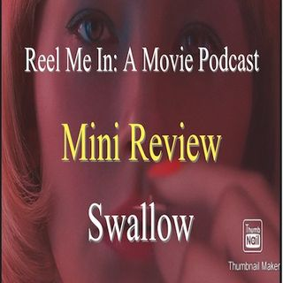 Mini Review: Swallow
