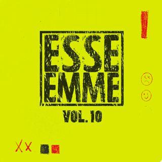 ESSE EMME - VOL. 10