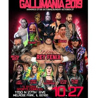 ENTHUSIASTIC REVIEWS #95: Galli Lucha Libre Gallimania 2019 Watch-Along