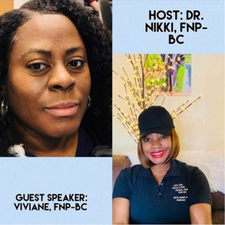 Teenage Life: Health Struggles, Physical Changes, Peer Pressure, Sex, STIs and a whole lot more with Viviane, FNP-BC (Guest speaker)