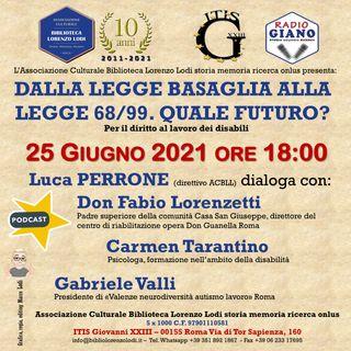 DALLA LEGGE BASAGLIA ALLA LEGGE 68/99. QUALE FUTURO?