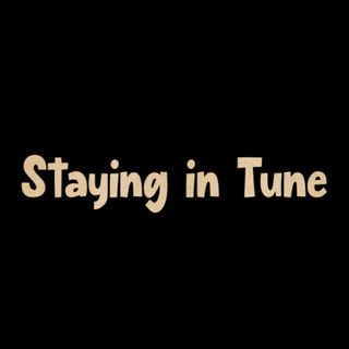 Staying in Tune