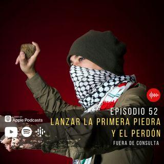FDC 52 LANZAR LA PRIMERA PIEDRA Y EL PERDON