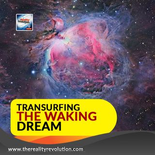 Transurfing the Waking Dream