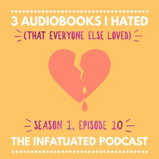 S1E10: Three audiobooks I hated (that everyone else loved)