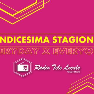 Radio Tele Locale _ OPENING XI Stagione Radiofonica