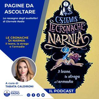 """Pagine da ascoltare. """"Le Cronache di Narnia. Il Leone, la Strega e l'armadio"""""""