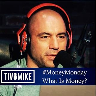 Money Monday: What is money?