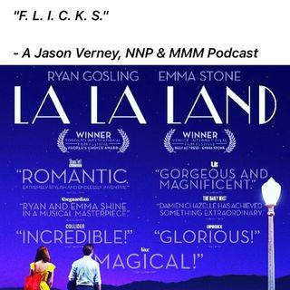 "EPISODE FOUR:  Review of ""La La Land"" - Lighting, Laughter & Lyrics"