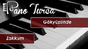 Zakkum - Gökyüzünde (Piano Turca Cover)