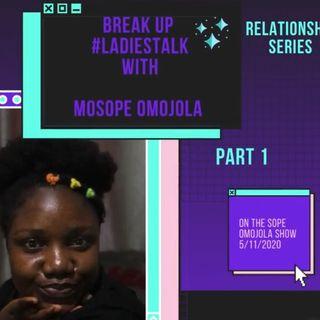 Break up (part 1)