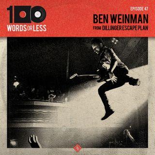 Ben Weinman from Dillinger Escape Plan
