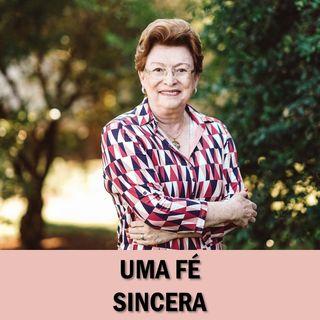 Uma fé sincera // Pra. Suely Bezerra