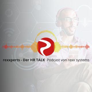 #22 rexxperts - Der HR TALK: Work-Life-Balance: Nur eine Traumjob-Lüge?