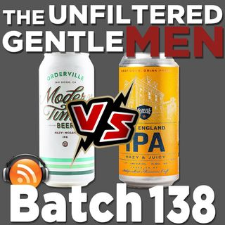 Batch138: Sam Adams New England IPA vs Modern Times Orderville