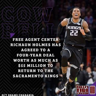 CK Podcast 541: Richaun Holmes has agreed to a four-year deal worth as much as $55 million