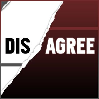 "What Does ""Agree to Disagree"" Mean to You?"