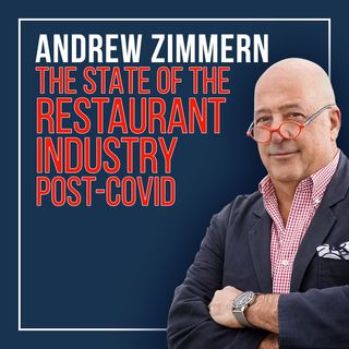 140. COVID-19 Effects on The Restaurant Industry | Andrew Zimmern