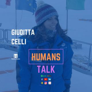 HumansTalk | Earth Day: Giuditta Celli racconta l'Antartide e il Climate Change