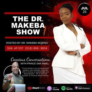 THE DR. MAKEBA SHOW, HOSTED BY DR. MAKEBA MORING - JUL 26
