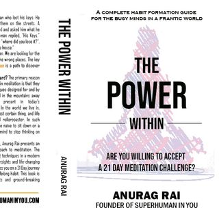 Anurag Rai Author of ( THE POWER WITHIN ) release date 05/31/2020