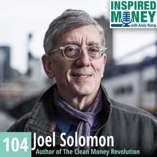 The Evolution of a Mission Venture Capitalist with Joel Solomon
