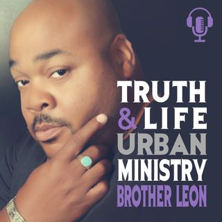 Truth & Life Urban Ministry