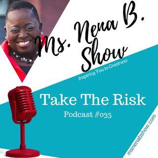 035 - Take The Risk