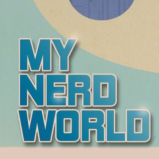 My Nerd World Podcasts