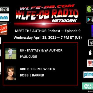 MEET THE AUTHOR Podcast - Episode 9 - UK AUTHORS PAUL CUDE & BOBBIE BARKER